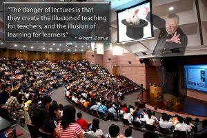 """""""El peligro de las clases magistrales es que crean la ilusión de enseñar en los docentes y la ilusión de aprender en los estudiantes."""" Albert Camus"""